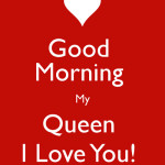good-morning-my-queen-i-love-you-sms